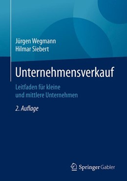 Abbildung von Wegmann / Siebert | Unternehmensverkauf | 2. Auflage | 2020 | beck-shop.de