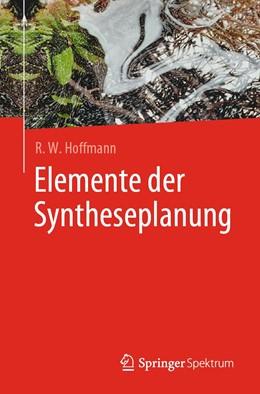 Abbildung von Hoffmann | Elemente der Syntheseplanung | 2019