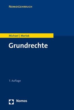Abbildung von Michael / Morlok | Grundrechte | 7. Auflage | 2019 | beck-shop.de