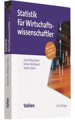 Abbildung von Bleymüller / Weißbach | Statistik für Wirtschaftswissenschaftler | 18. Auflage | 2020 | beck-shop.de