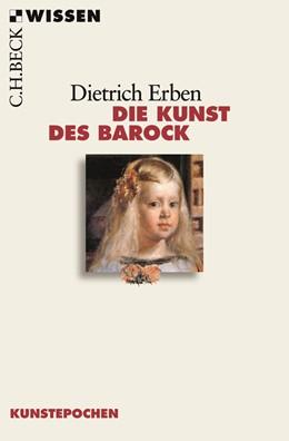 Abbildung von Erben, Dietrich | Die Kunst des Barock | 2. Auflage | 2019 | 2557 | beck-shop.de