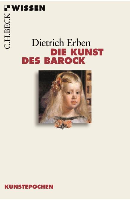 Cover: Dietrich Erben, Die Kunst des Barock