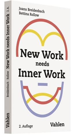 Abbildung von Breidenbach / Rollow | New Work needs Inner Work | 2. Auflage | 2019 | Ein Handbuch für Unternehmen a...