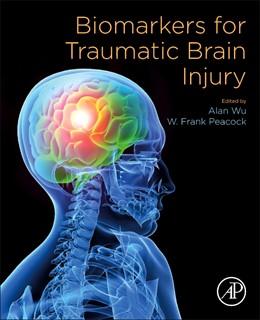 Abbildung von Wu / Peacock | Biomarkers for Traumatic Brain Injury | 2020