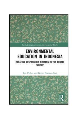 Abbildung von Parker / Prabawa-Sear | Environmental Education in Indonesia | 1. Auflage | 2019 | beck-shop.de