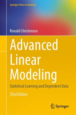 Abbildung von Christensen | Advanced Linear Modeling | 3rd ed. 2019 | 2020 | Statistical Learning and Depen...