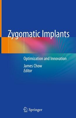 Abbildung von Chow | Zygomatic Implants | 1st ed. 2020 | 2020 | Optimization and Innovation