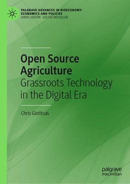 Abbildung von Giotitsas | Open Source Agriculture | 1st ed. 2019 | 2019 | Grassroots Technology in the D...