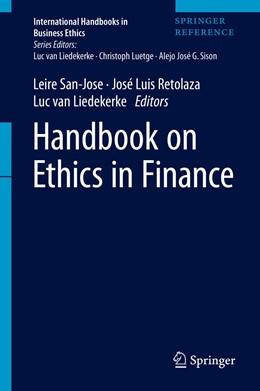 Abbildung von San-Jose / Retolaza / van Liedekerke   Handbook on Ethics in Finance   1st ed. 2021   2021
