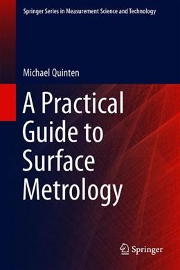 Abbildung von Quinten | A Practical Guide to Surface Metrology | 1. Auflage | 2020 | beck-shop.de