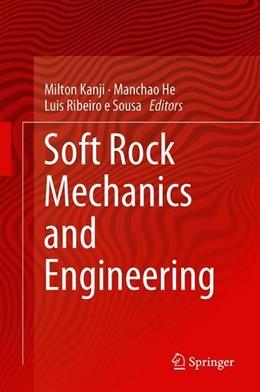 Abbildung von Kanji / He / Ribeiro e Sousa | Soft Rock Mechanics and Engineering | 1st ed. 2020 | 2019