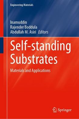Abbildung von Inamuddin / Boddula   Self-standing Substrates   1. Auflage   2020   beck-shop.de