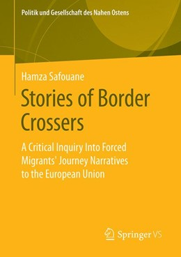 Abbildung von Safouane   Stories of Border Crossers   2019   A Critical Inquiry Into Forced...