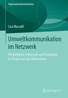 Abbildung von Marzahl | Umweltkommunikation im Netzwerk | 2019 | Perspektiven, Interessen und S...