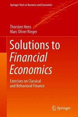 Abbildung von Hens / Rieger | Solutions to Financial Economics | 1st ed. 2019 | 2019 | Exercises on Classical and Beh...