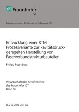 Abbildung von Rosenberg | Entwicklung einer RTM Prozessvariante zur kavitätsdruckgeregelten Herstellung von Faserverbundstrukturbauteilen. | 1. Auflage | 2019 | 85 | beck-shop.de