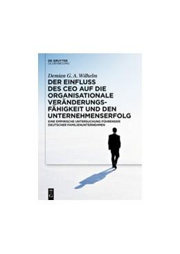 Abbildung von Wilhelm | Der Einfluss des CEOs auf die organisationale Veränderungsfähigkeit und den Unternehmenserfolg | 2020 | Eine empirische Untersuchung f...