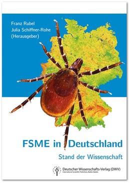 Abbildung von Rubel / Schiffner-Rohe | FSME in Deutschland. Stand der Wissenschaft | 1. Auflage | 2019 | beck-shop.de