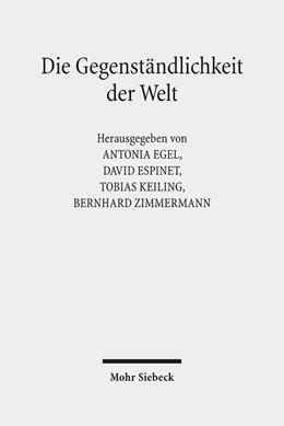 Abbildung von Egel / Espinet | Die Gegenständlichkeit der Welt | 1. Auflage | 2019 | beck-shop.de