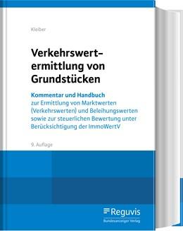 Abbildung von Kleiber | Verkehrswertermittlung von Grundstücken | 9., aktualisierte Auflage | 2020 | Kommentar und Handbuch zur Erm...