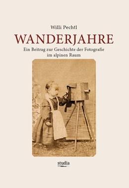 Abbildung von Pechtl | Wanderjahre | 1. Auflage | 2020 | beck-shop.de