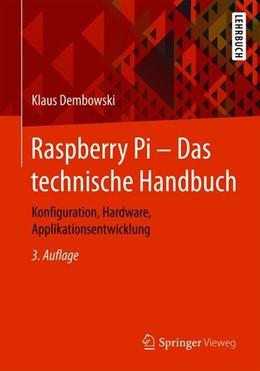 Abbildung von Dembowski | Raspberry Pi - Das technische Handbuch | 3. Auflage | 2020 | beck-shop.de