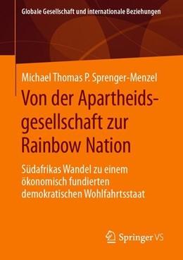 Abbildung von Sprenger-Menzel | Von der Apartheidsgesellschaft zur Rainbow Nation | 1. Auflage | 2019 | beck-shop.de