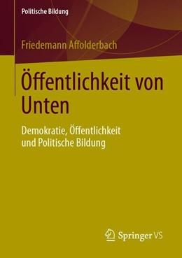 Abbildung von Affolderbach   Öffentlichkeit von Unten   2019   Demokratie, Öffentlichkeit und...
