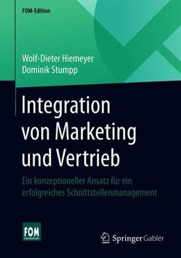 Abbildung von Hiemeyer / Stumpp   Integration von Marketing und Vertrieb   2020   Ein konzeptioneller Ansatz für...