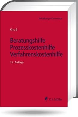 Abbildung von Groß | Beratungshilfe - Prozesskostenhilfe - Verfahrenskostenhilfe | 15. Auflage | 2021 | beck-shop.de
