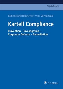 Abbildung von Rübenstahl / Hahn | Kartell Compliance | 1. Auflage | 2019 | beck-shop.de