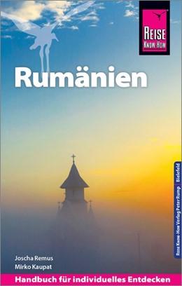 Abbildung von Remus / Kaupat   Reise Know-How Reiseführer Rumänien   6., neu bearbeitete und aktualisierte Auflage   2020