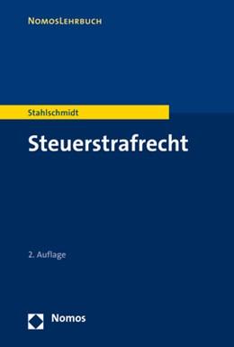 Abbildung von Stahlschmidt | Steuerstrafrecht | 2. Auflage | 2020