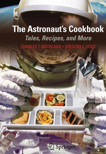 The Astronaut's Cookbook | Bourland / Vogt, 2009 | Buch (Cover)