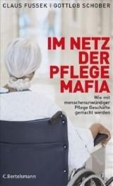 Im Netz der Pflegemafia | Fussek / Schober | Buch (Cover)