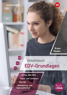 Abbildung von Rauber / Braun | Arbeitsbuch EDV-Grundlagen - Windows 10 und MS-Office 2019 | 1. Auflage | 2020 | beck-shop.de