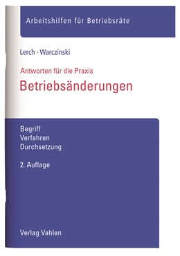 Abbildung von Lerch / Warczinski | Betriebsänderungen | 2. Auflage | 2019 | Begriff, Verfahren, Durchsetzu...