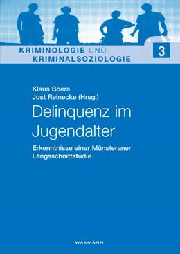 Abbildung von Boers / Reinecke | Delinquenz im Jugendalter | 2007 | Erkenntnisse einer Münsteraner... | 3