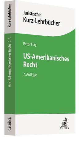 Abbildung von Hay | US-Amerikanisches Recht | 7., überarbeitete und erweiterte Auflage | 2020