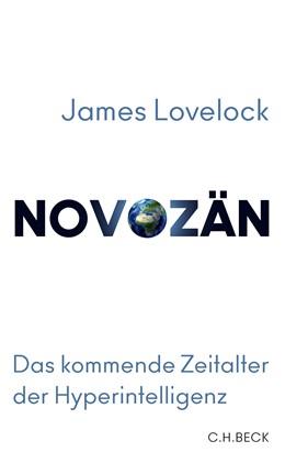 Abbildung von Lovelock, James | Novozän | 2020 | Das kommende Zeitalter der Hyp...