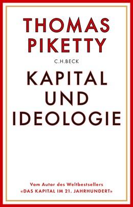 Abbildung von Piketty, Thomas | Kapital und Ideologie | 2020