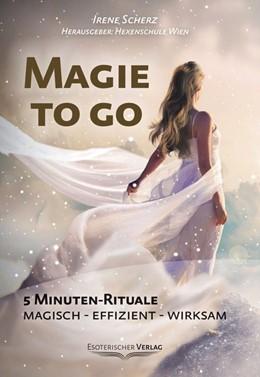 Abbildung von Scherz | Magie to go | 2019 | 5 Minuten-Rituale. Magisch - e...