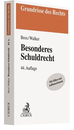 Abbildung von Brox / Walker | Besonderes Schuldrecht | 44. Auflage | 2020