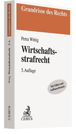 Abbildung von Wittig | Wirtschaftsstrafrecht | 5., neu bearbeitete Auflage | 2020