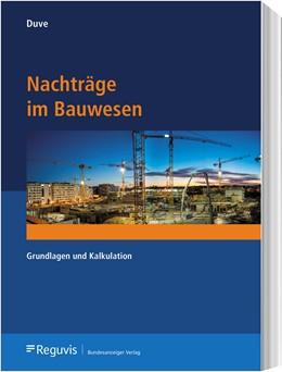 Abbildung von Duve   Nachträge im Bauwesen   2019   Grundlagen und Kalkulation