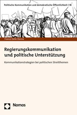 Abbildung von Delle Donne   Regierungskommunikation und politische Unterstützung   1. Auflage   2019   18   beck-shop.de