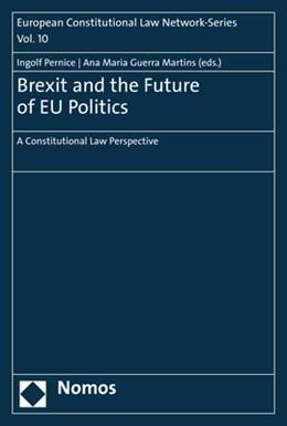 Abbildung von Pernice / Guerra Martins | Brexit and the Future of EU Politics | 2019 | A Constitutional Law Perspecti...