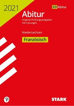 Abbildung von STARK Abiturprüfung Niedersachsen 2021 - Französisch GA/EA | 1. Auflage | 2020 | beck-shop.de
