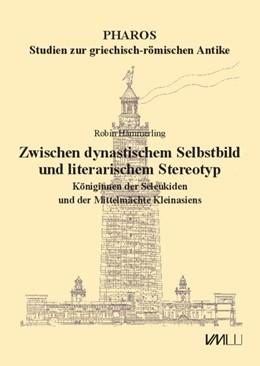 Abbildung von Hämmerling   Zwischen dynastischem Selbstbild und literarischem Stereotyp   1. Auflage   2019   beck-shop.de