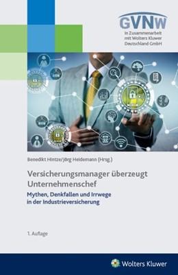 Abbildung von Hintze / Heidemann   Versicherungsmanager überzeugt Unternehmenschef   2019   Mythen, Denkfallen und Irrwege...
